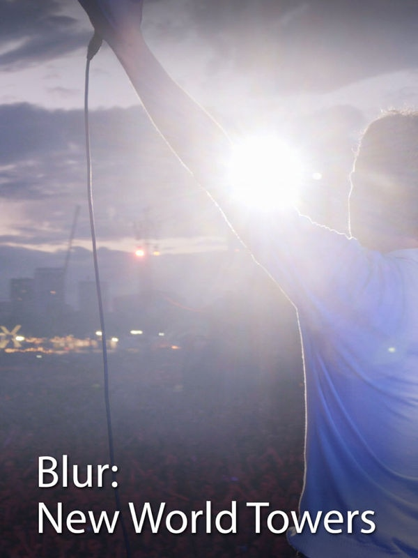 Blur - New World Towers