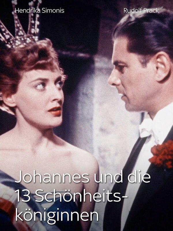 Johannes und die 13 Schönheitsköniginnen