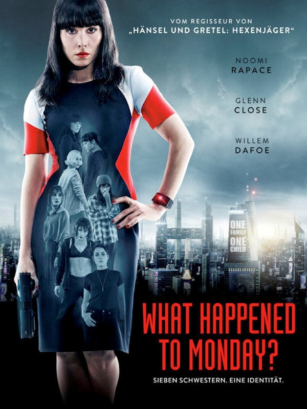 What Happened To Monday?