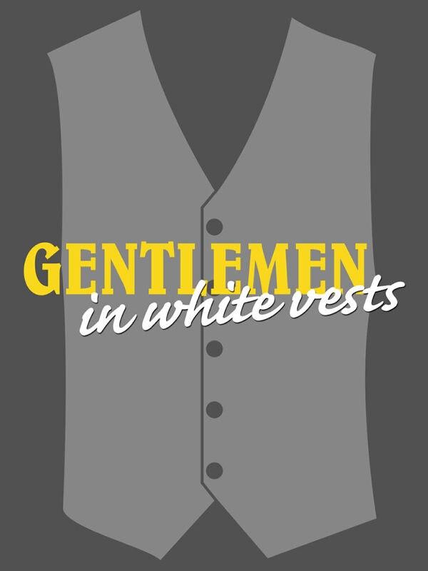 Die Herren mit der weißen Weste