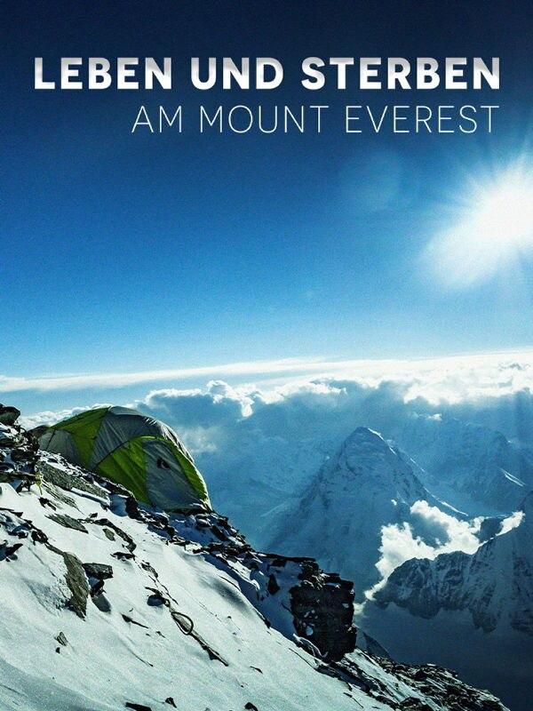 Leben und Sterben am Mount Everest