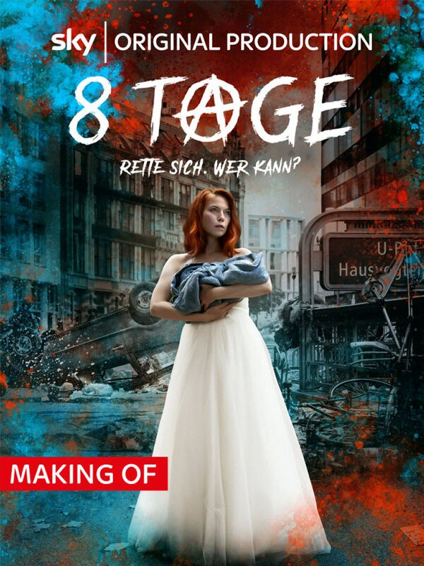 Making of: 8 Tage