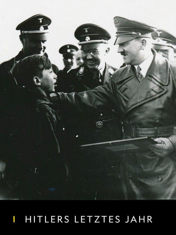 Hitlers letztes Jahr
